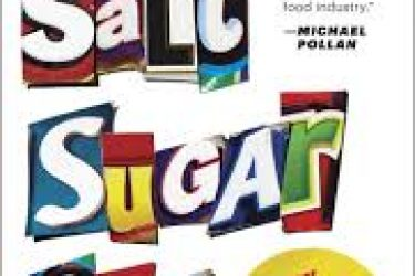 'Salt Sugar Fat' by Michael Moss | Summary and Review
