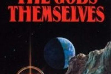 The Gods Themselves – A Landmark of Science Fiction